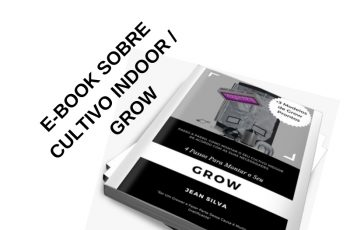 EBOOK SOBRE CULTIVO INDOOR / GROW